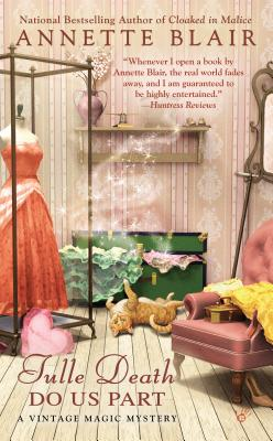Image for Tulle Death Do Us Part (A Vintage Magic Mystery)