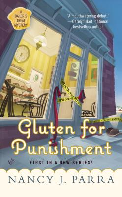 Gluten for Punishment (A Baker's Treat Mystery), Nancy J. Parra