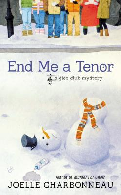 End Me a Tenor (A Glee Club Mystery), Charbonneau, Joelle