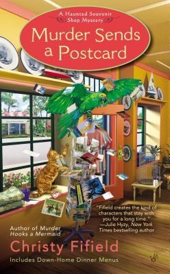 Murder Sends a Postcard (Haunted Souvenir Shop), Christy Fifield