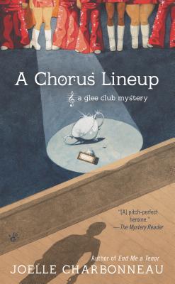 A Chorus Lineup (A Glee Club Mystery), Charbonneau, Joelle