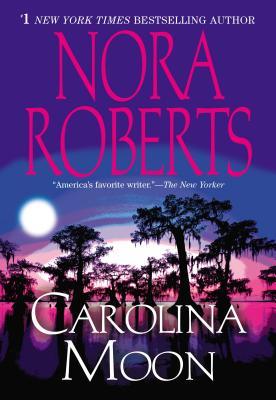 Carolina Moon, Nora Roberts
