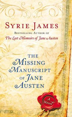 The Missing Manuscript of Jane Austen, Syrie James