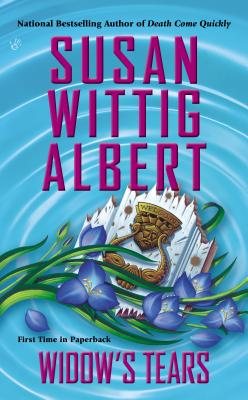 WIDOW'S TEARS (CHINA BAYLES / PECAN SPRINGS, NO 21) (PRIME CRIME), ALBERT, SUSAN WITTIG