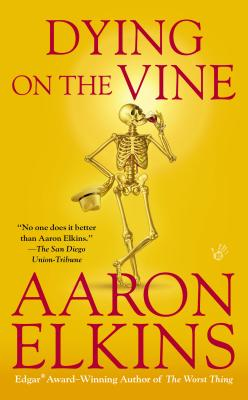 Dying on the Vine (A Gideon Oliver Mystery), Aaron Elkins
