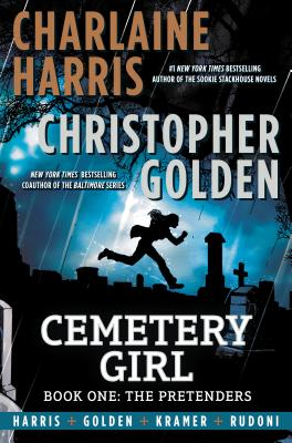 CEMETERY GIRL: BOOK ONE: THE PRETENDERS, HARRIS, CHARLAINE