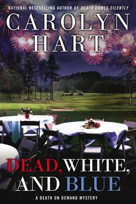 Dead, White, and Blue (Death on Demand Mysteries), Carolyn Hart