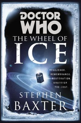 Doctor Who: The Wheel of Ice, Stephen Baxter