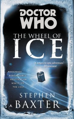 DOCTOR WHO: THE WHEEL OF ICE, BAXTER, STEPHEN