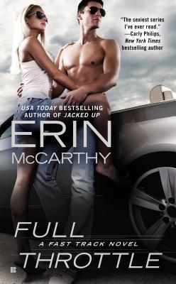 Full Throttle (Fast Track), Erin McCarthy