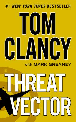 Threat Vector (Jack Ryan, Jr.), Clancy, Tom; Greaney, Mark