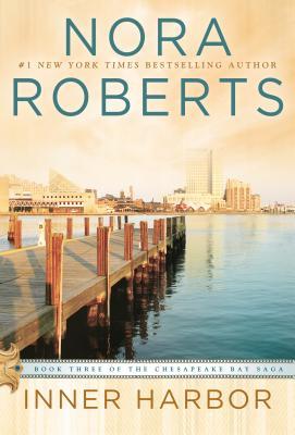 Inner Harbor (Chesapeake Bay Saga), Roberts, Nora