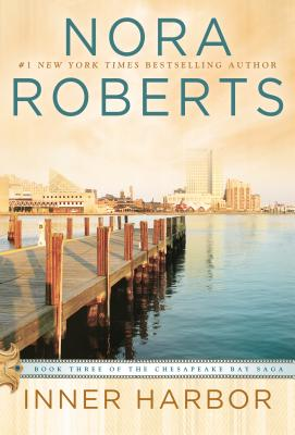 Inner Harbor, Nora Roberts