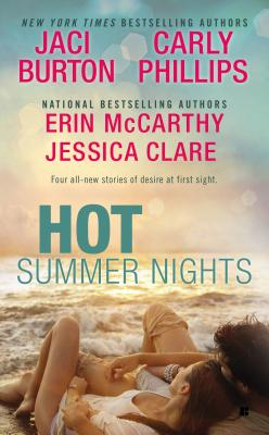 Hot Summer Nights, Burton, Jaci; Clare, Jessica; McCarthy, Erin; Phillips, Carly