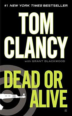 Dead or Alive, Tom Clancy, Grant Blackwood