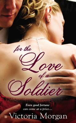 Image for For the Love of a Soldier