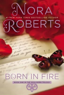 Image for Born in Fire: The Born In Trilogy #1 (Concannon Sisters)
