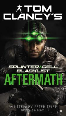 Tom Clancy's Splinter Cell: Blacklist Aftermath, Peter Telep