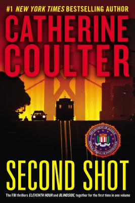 Second Shot (Fbi Thrillers), Catherine Coulter