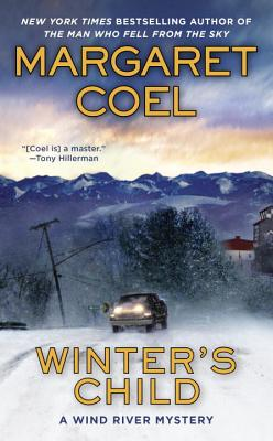 Winter's Child (A Wind River Mystery), Margaret Coel