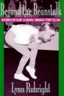 Image for Beyond the Beanstalk: Interdisciplinary Learning Through Storytelling
