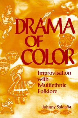Image for Drama of Color: Improvisation with Multiethnic Folklore