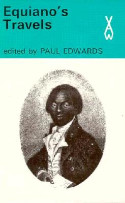 Image for Equiano's Travels The Interesting Narrative of the Life of Olaudah Equiano or Gustavus Vassa the African