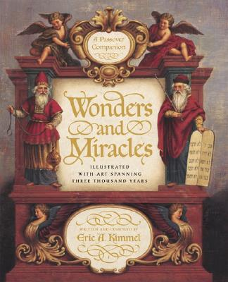 Image for Wonders and Miracles: A Passover Companion