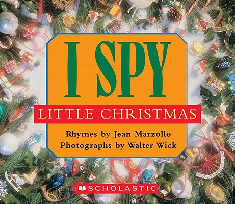 Image for I Spy Little Christmas: A Book of Picture Riddles