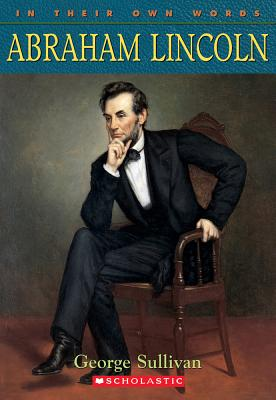 Image for Abraham Lincoln (In Their Own Words)