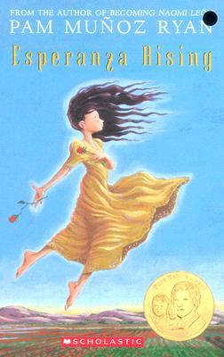 Esperanza Rising, Munoz Ryan, Pam; Ryan, Pam Munoz