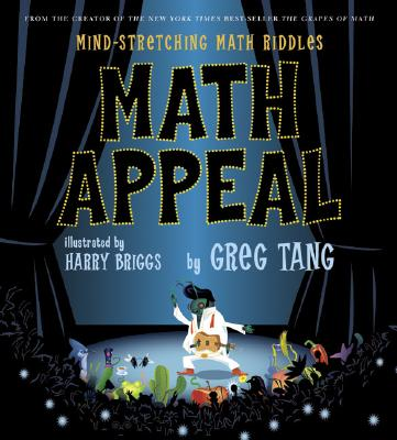Math Appeal: Mind-Stretching Math Riddles, Tang, Greg