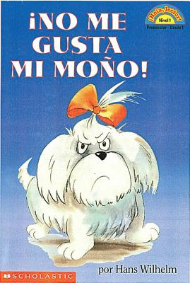 Noodles: No me gusta mi mo�o (Lector de Scholastic nivel 1): (Spanish language edition of Scholastic Reader Level 1: Noodles: I Hate My Bow) (Hola, lector!) (Spanish Edition)