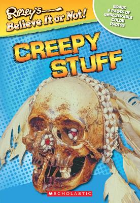 Image for Ripley's Believe It or Not!: Creepy Stuff