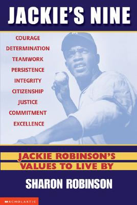 Image for Jackie's Nine: Jackie Robinson's Values to Live By: Becoming Your Best Self (Jackie's 9)