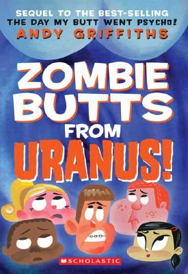 Zombie Butts From Uranus, Andy Griffin