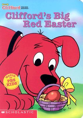Clifford's Big Red Easter, Nancy Parent