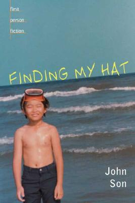 Finding My Hat (First Person Fiction), John Son