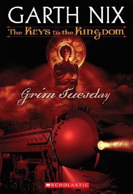 Grim Tuesday : Keys To The Kingdom #2, GARTH NIX