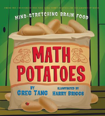 Math Potatoes: Mind-Stretching Brain Food, Tang, Greg