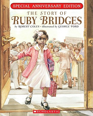 The Story Of Ruby Bridges: Special Anniversary Edition, Coles, Robert