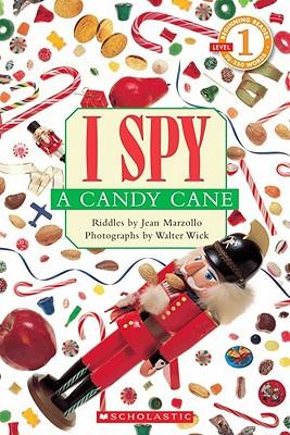 I Spy a Candy Cane (Scholastic Reader, Level 1), Jean Marzollo