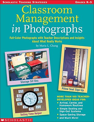 Classroom Management In Photographs (Teaching Strategies Teaching Resources), Chang, Maria L.