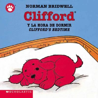 Clifford's Bedtime / Clifford y la hora de dormir  (Spanish Edition), Norman Bridwell