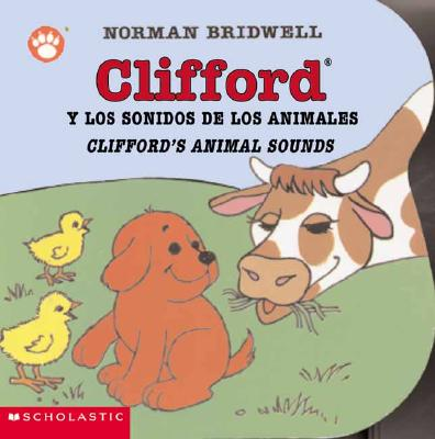 Clifford's Animal Sounds: (Bilingual) (Clifford the Small Red Puppy) (Spanish Edition), Bridwell, Norman