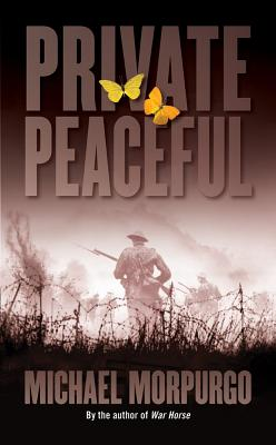 PRIVATE PEACEFUL, MORPURGO, MICHAEL