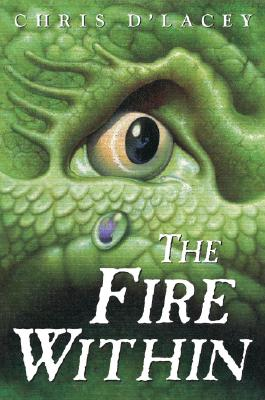 """The Fire Within (The Last Dragon Chro), """"d'Lacey, Chris"""""""