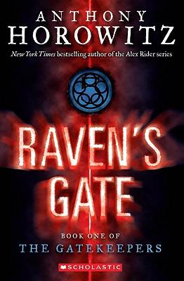 The Gatekeepers #1: Raven's Gate, Anthony Horowitz