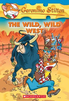 The Wild, Wild West (Geronimo Stilton, No. 21), Geronimo Stilton
