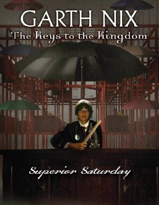 Image for The Keys to the Kingdom #6: Superior Saturday